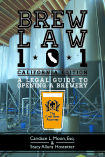 Brew Law 101: A Legal Guide to Opening a Brewery